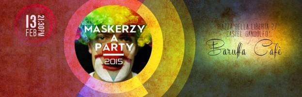 Il Maskerzy a Party torna per il Carnevale 2015